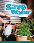Save Water (Non-fiction) Level 12