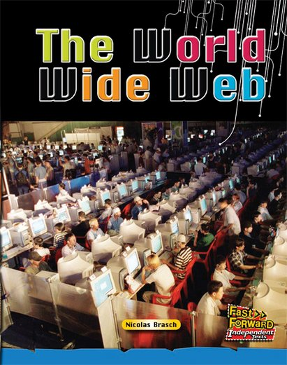 The World Wide Web (Non-fiction) Level 11