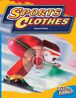 Sports Clothes (Non-fiction) Level 11