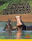 Animal Habitats (Non-fiction) Level 6