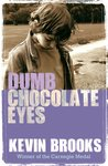 Barrington Stoke Teen: Dumb Chocolate Eyes
