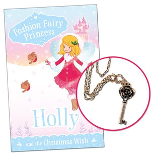 Fashion Fairy Princess: Holly and the Christmas Wish