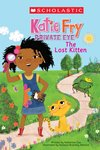 Scholastic Reader: Katie Fry, Private Eye - The Lost Kitten