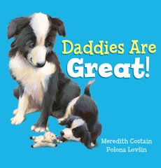 Daddies are Great!