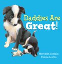 Daddies are Great! (PB)