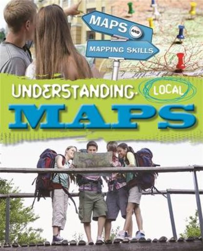 Maps and Mapping Skills: Understanding Local Maps