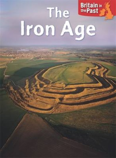 Britain in the Past: The Iron Age