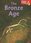 Britain in the Past: The Bronze Age