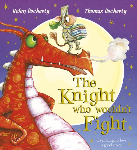 The Knight Who Wouldn't Fight (Hardback)