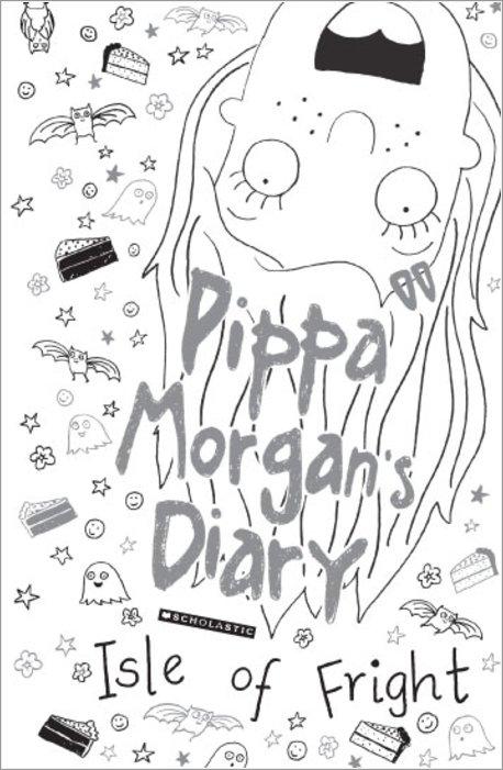Pippa Morgan's Diary #3: Isle of Fright - Scholastic Shop