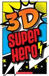 3D Super Hero! Drawing Book