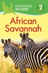 Kingfisher Readers: African Savannah