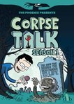The Phoenix Presents: Corpse Talk