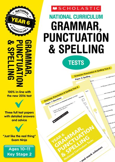 Grammar, Punctuation and Spelling Tests (Year 6)