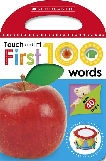 First 100 Touch and Lift: First Words