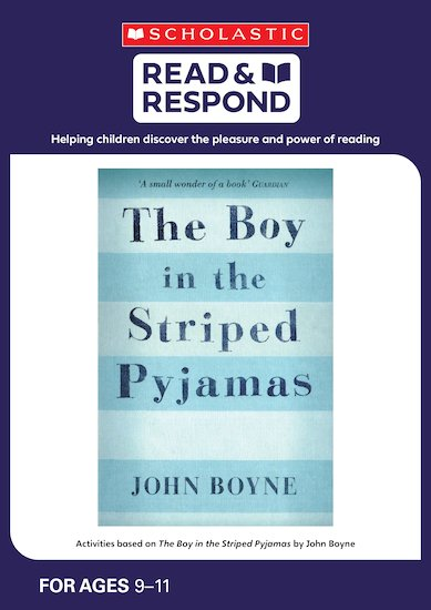 Read Respond The Boy In The Striped Pyjamas Scholastic Shop