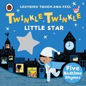 Ladybird Touch and Feel Rhymes: Twinkle Twinkle Little Star