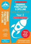Grammar, Punctuation and Spelling Pack (Year 2) Classroom Programme