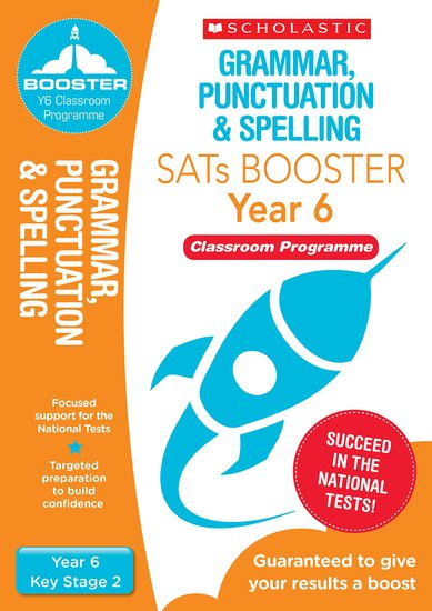 Grammar, Punctuation and Spelling Pack (Year 6) Classroom Programme