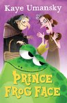 Barrington Stoke Fiction: Prince Frog Face