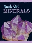 Rock On! Minerals