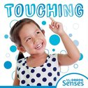 My Senses: Touching