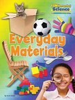 FUNdamental Science: Everyday Materials