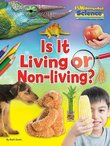 FUNdamental Science: Is It Living or Non-Living?