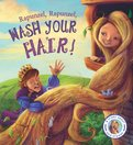 Fairy Tales Gone Wrong: Rapunzel, Rapunzel, Wash Your Hair!
