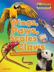 FUNdamental Science: Wings, Paws, Scales and Claws - All About Animal Bodies