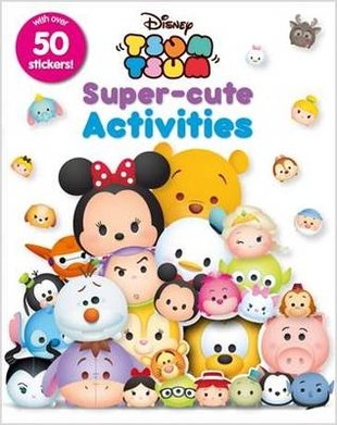 Disney Tsum Tsum: Super-Cute Activities