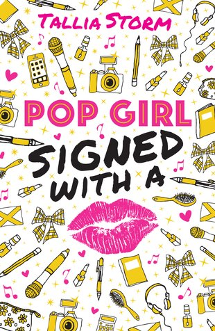 Pop Girl - Signed with a Kiss