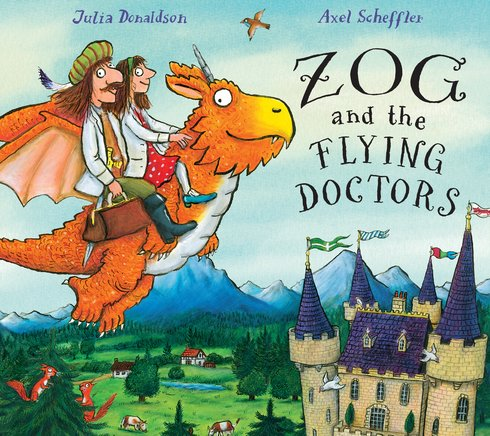 Zog and the Flying Doctors (Hardback)