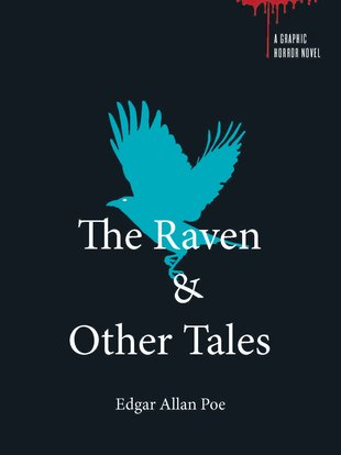 Graphic Horror: The Raven and Other Tales