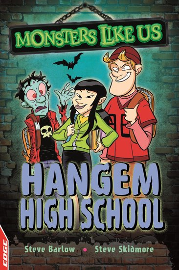 Edge: Monsters Like Us - Hangem High School