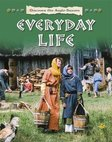 Discover the Anglo-Saxons: Everyday Life