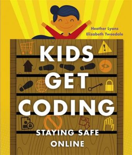Kids Get Coding: Staying Safe Online