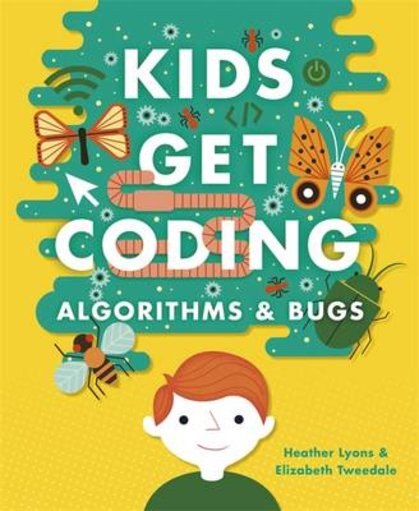 Kids Get Coding: Algorithms and Bugs