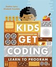 Kids Get Coding: Learn to Program