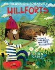 Prehistoric Adventures: Hill Forts