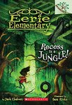 Eerie Elementary: Recess is a Jungle!
