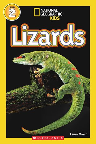 National Geographic Kids Reader: Lizards