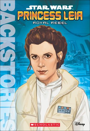Princess Leia - Royal Rebel