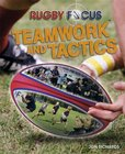 Rugby Focus: Teamwork and Tactics