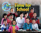 My World, Your World: Time for School