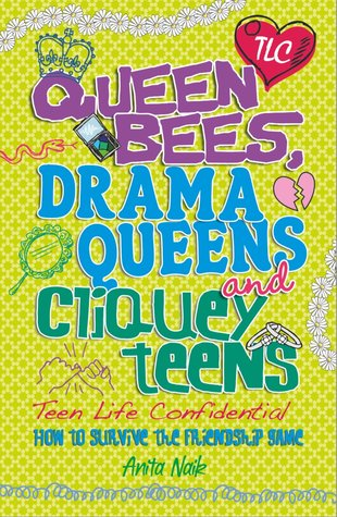 Queen Bees, Drama Queens and Cliquey Teens