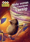 Hopscotch Twisty Tales: Mole versus the Enormous Turnip