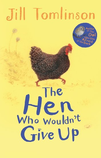 The Hen Who Wouldn't Give Up