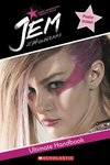 Jem and the Holograms: Ultimate Handbook