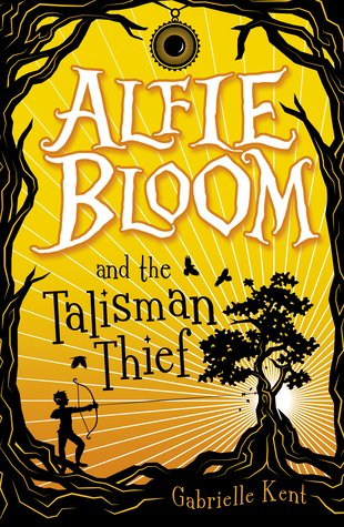 Alfie Bloom and the Talisman Thief
